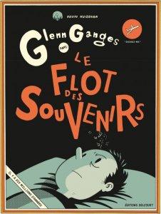 Glenn Ganges dans le flot des souvenirs (octobre 2021, Delcourt Comics)