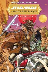 Star Wars - La haute république - Les aventures tome 1 : Collision imminente (novembre 2021, Panini Comics)