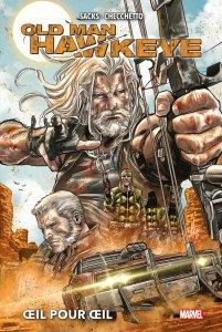Old Man Hawkeye : Oeil pour oeil (novembre 2021, Panini Comics)