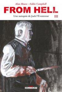 From Hell tome 3 : Une autopsie de Jack L'Éventreur Édition couleur (novembre 2021, Delcourt Comics)