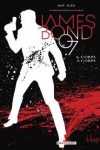 James Bond tome 6 : Corps à corps (novembre 2021, Delcourt Comics)
