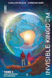 Invisible Kingdom tome 3 : Les confins du monde (novembre 2021, Hi Comics)