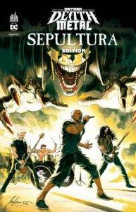 Batman Death Metal tome 5 Edition Sepultura (juillet 2021, Urban Comics)