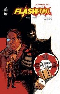 Le monde de Flashpoint tome 1 (juillet 2021, Urban Comics)