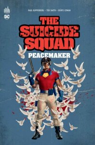 Suicide Squad présente Peacemaker (juillet 2021, Urban Comics)