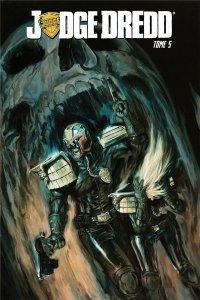 Judge Dredd tome 5 (juillet 2021, Editions Réflexions)