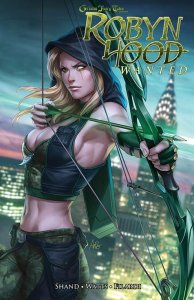 Grimm Fairy Tales : Robyn Hood wanted (juillet 2021, Editions Réflexions)