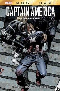 Captain America (Must have) : Le rêve est mort (juillet 2021, Panini Comics)