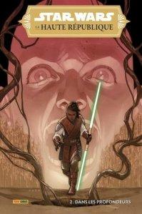Star Wars - La haute république tome 2 : Dans les profondeurs (juillet 2021, Panini Comics)
