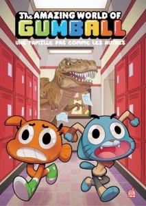 Le monde incroyable de Gumball tome 7 : Une famille pas comme les autres
