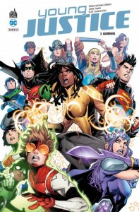 Young Justice tome 3 : Guerriers