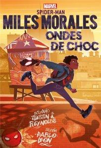 Miles Morales : Ondes de choc (août 2021, Panini Comics)