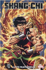 Shang-Chi tome 1 : Lutte fraternelle (août 2021, Panini Comics)