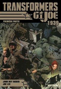 Transformers / GI Joe : 1939 première partie (septembre 2021, Vestron)