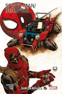 Spider-Man / Deadpool tome 2 : Sur la route (septembre 2021, Panini Comics)