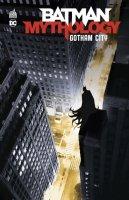 Le lundi c'est librairie ! Batman Mythology : Gotham City - Mars 2021