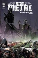 Batman Metal : Le Multivers Noir Tome 2 - Avril 2021