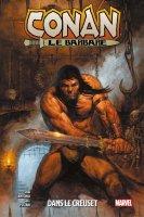 Conan le barbare t3 - Dans le creuset - Avril 2021