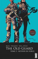 The Old Guard - Tome 2 - Avril 2021