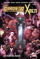 Gardiens de la galaxie et X-Men - Le Vortex noir - Mai 2021