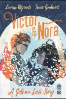 Victor et Nora : A Gotham Love Story