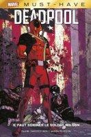 Deadpool - Il faut sauver le soldat Wilson (Must have)
