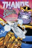 Thanos Vs Silver Surfer - La renaissance de Thanos - Juin 2021