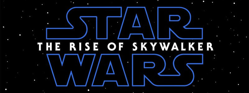 Star Wars Episode IX The rise of Skywalker