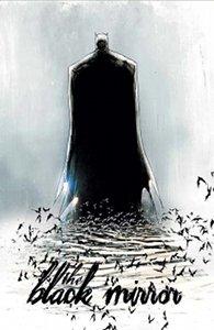 Batman Black Mirror (sombre reflet)