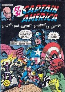 Et si Captain America n'avait pas disparu pendant la guerre .