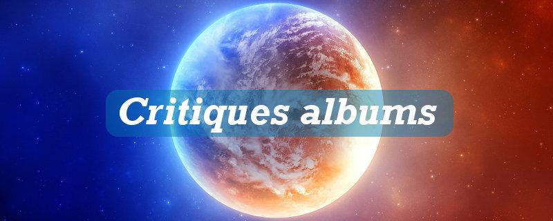 Critiques albums
