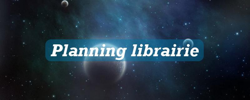 Planning librairie