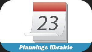 Plannings librairie