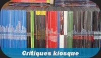 Critiques kiosques
