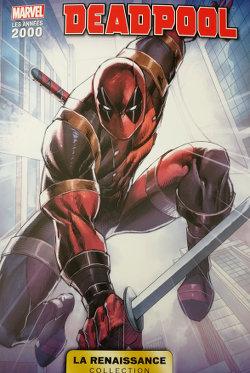 Marvel La renaissance : Deadpool