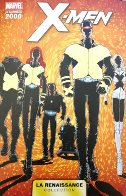 Marvel La renaissance : X-Men