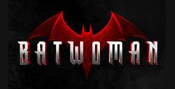 Séries adaptées de comics : Batwoman