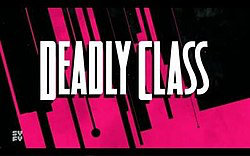 Séries adaptées de comics : Deadly Class