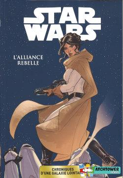 Panini / Carrefour / Star Wars Chroniques d'une galaxie lointaine : L'Alliance rebelle