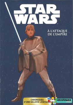 Panini / Carrefour / Star Wars Chroniques d'une galaxie lointaine : A l'attaque de l'Empire