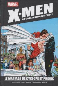 X-Men la collection mutante Hachette 15 Le mariage de Cyclope et Phénix